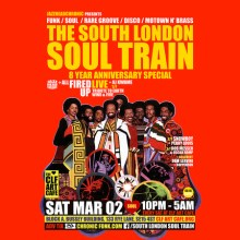 The South London Soul Train 8 Year Anniversary Special with All Fired Up