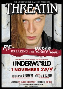Threatin – a year to the day where it all began – The Underworld Camden