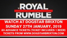 WWE Royal Rumble 2019 @ Dogstar