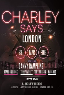 Charley Says London