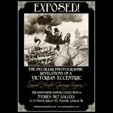 EXPOSED! The Peculiar Photographic Revelations of a Victorian Eccentric.