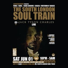The South London Soul Train with Jack Tyson Charles (Live) + More