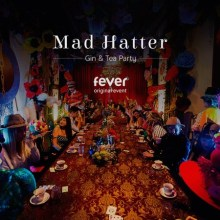 Mad Hatter's (Gin &) Tea Party – London