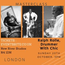 A masterclass with Ralph Rolle, drummer with Nile Rodgers and Chic