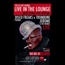 Live In the Lounge NYE Special with Disco Freaks and Trombone Jerome (Live)