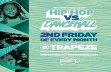 Hip-Hop vs Dancehall – Easter Special  @ Trapeze Basement – Fri 10th April