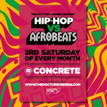 Hip-Hop vs Afrobeats @ Concrete Shoreditch, Sat 21st March