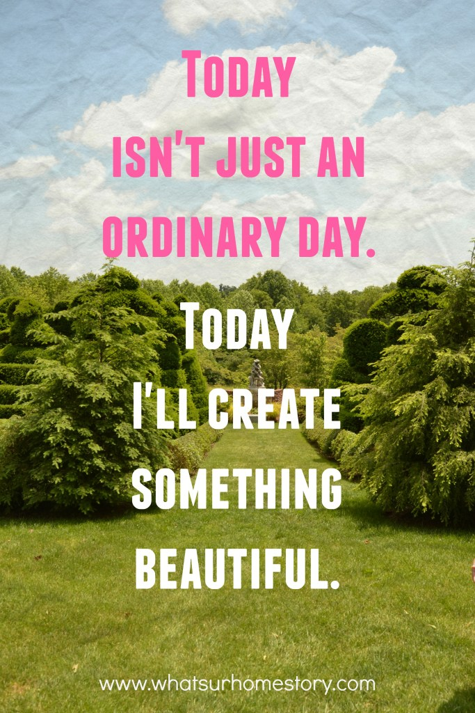today isn't an ordinary day quote;  Check out the post for more free quote printables