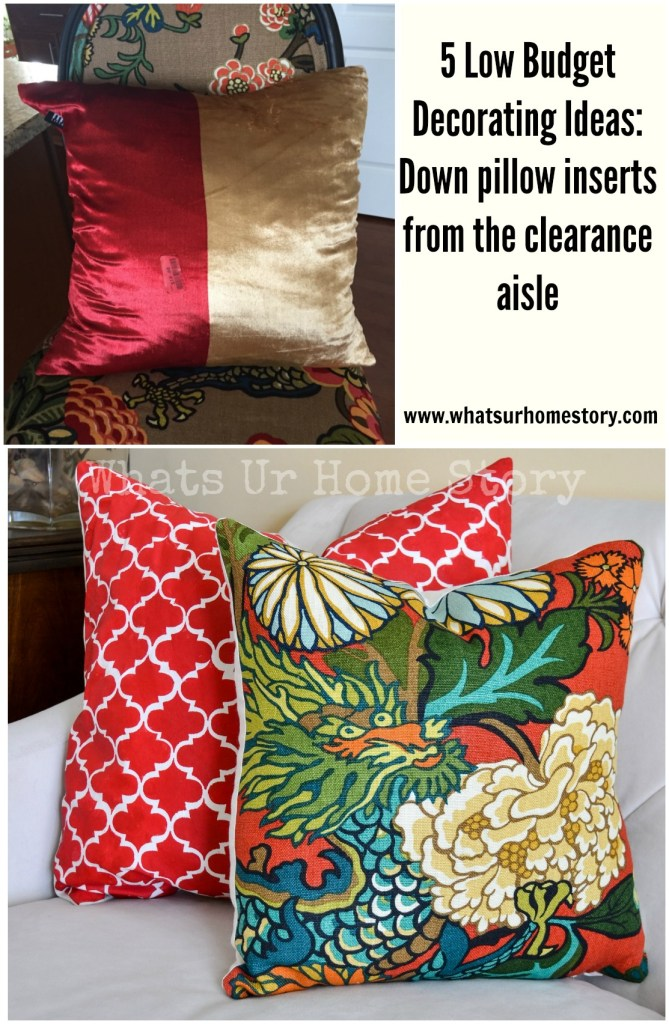 5 Low Budget Decorating Ideas- Down pillow inserts from the clearance aisle
