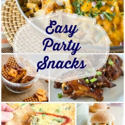 Easy Party Snacks