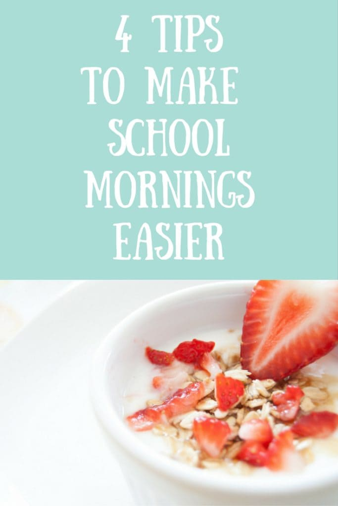 4 Tips to Make School Mornings Easier