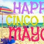 3 Surprising Cinco De Mayo Facts!