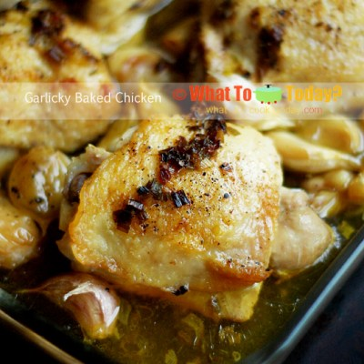 GARLICKY BAKED CHICKEN