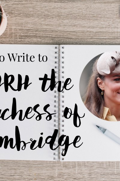 How to Write to the Duchess of Cambridge