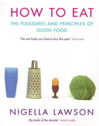 Nigella Lawson - How to Eat