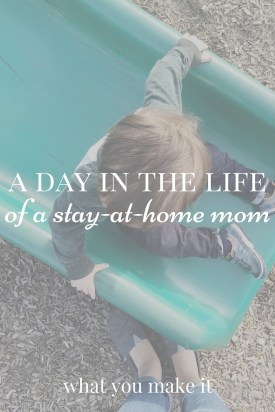 A Day in the Life of a Stay-at-Home Mom