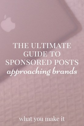 The Ultimate Guide to Sponsored Posts: Approaching Brands