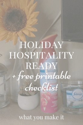 Holiday Hospitality Ready + Free Printable Checklist