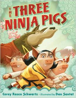 The Three Ninja Pigs by Corey Rosen Schwartz