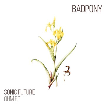 BP041_Sonic_Future_-_Ohm_EP_Cover