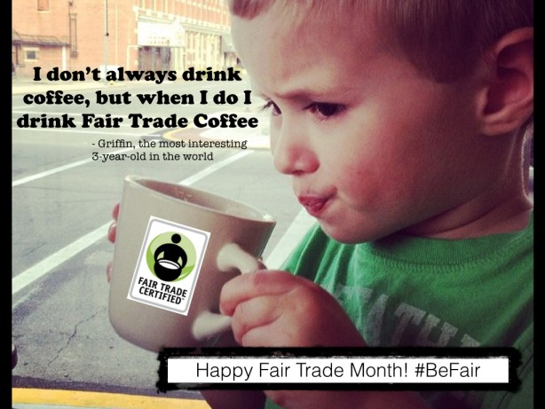 Griffin celebrating Fair Trade Month
