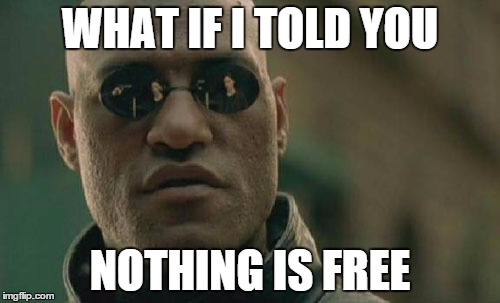nothing is free morpheus meme