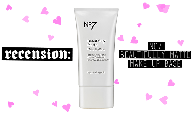 RECENSION: No7 Beautifully Matte Make Up Base