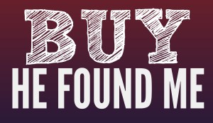 Buy He Found Me