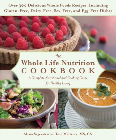 The Whole Life Nutrition Cookbook | Whole Life Nutrition®