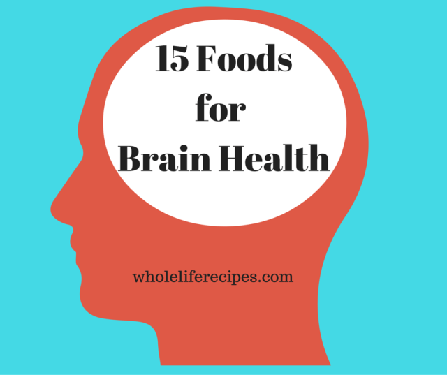 15 Foods for Brain Health