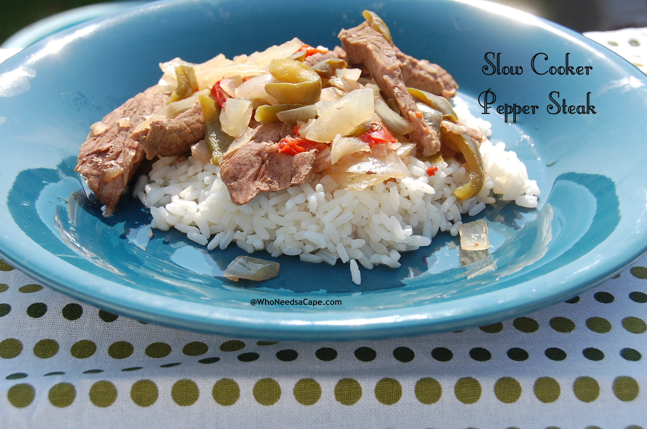 Slow Cooker Pepper Steak - Who Needs A Cape?