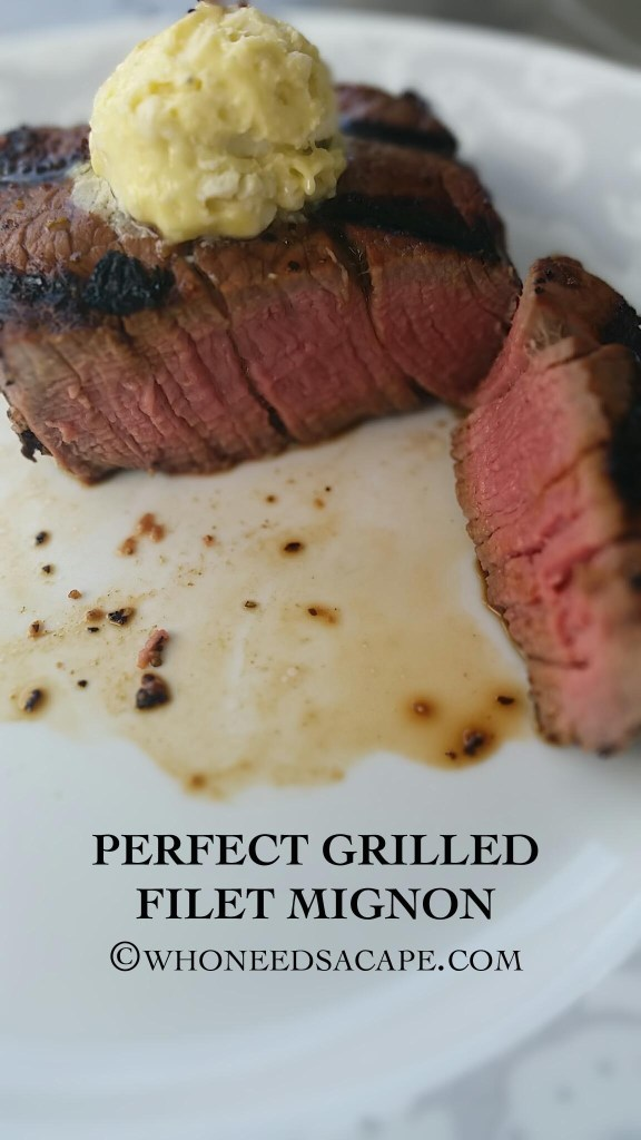 Perfect Grilled Filet Mignon