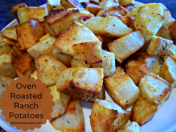 Oven Roasted Ranch Potatoes are a great side with just about any ...