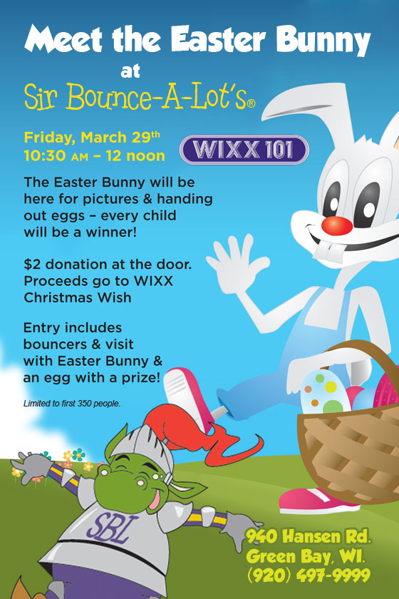 Meet the Easter Bunny at Sir Bounce A lots!