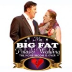 Let Me Be Frank Productions: My Big Fat Pulaski Wedding – The Honeymoon Is Over