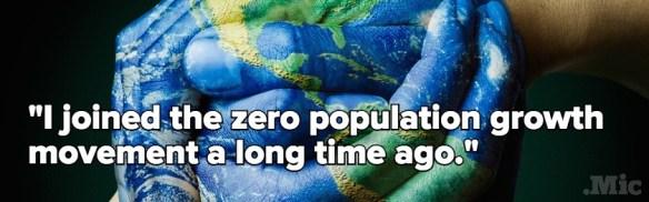 Zero Population Growth (Source: Mic.com)