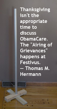 Thanksgiving ObamaCare Festivus