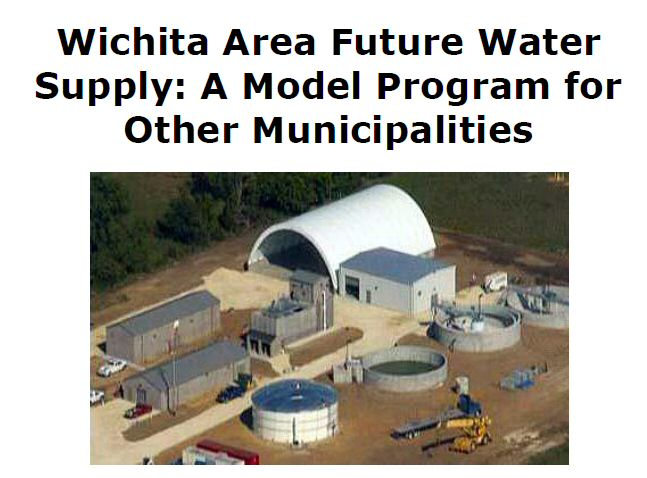 Wichita Area Future Water Supply: A Model Program for Other Municipalities