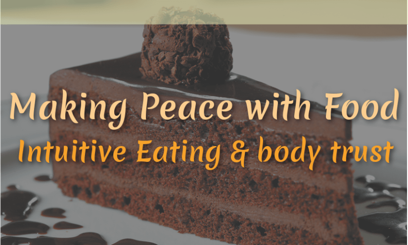 Intuitive Eating – Making Peace with Food