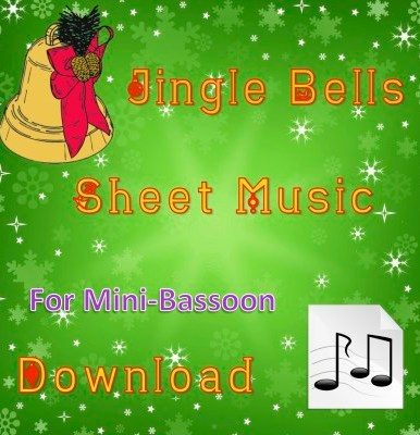 Jingle Bells Mini-Bassoon Sheet Music Download