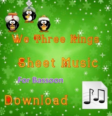We Three Kings - Bassoon Sheet Music Download