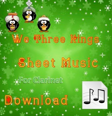 We Three Kings - Clarinet Sheet Music Download