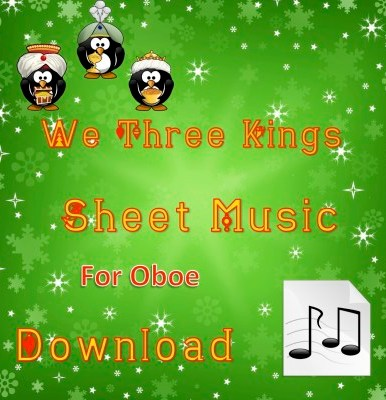 We Three Kings - Oboe Sheet Music