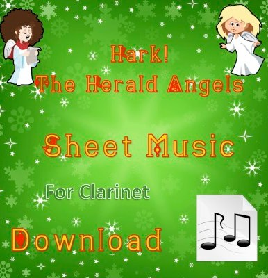 Hark! The Herald Angels Sing - Clarinet Sheet Music Download