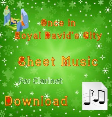 Once in Royal David's City Clarinet Sheet Music