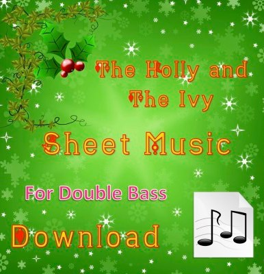 The Holly and the Ivy - Double Bass Sheet Music