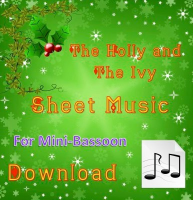 he Holly and the Ivy - Mini-Bassoon Sheet Music