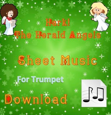 Hark! The Herald Angels Sing - Trumpet Sheet Music Download