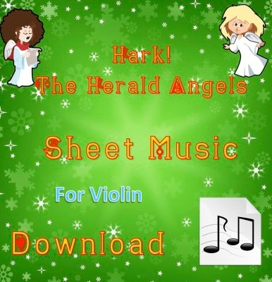 Hark! The Herald Angels Sing - Violin Sheet Music Download