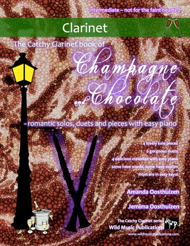 The Catchy Clarinet book of Champagne and Chocolate